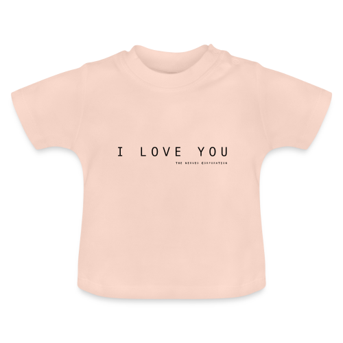 I Love You by The Nerved Corporation - Baby T-Shirt