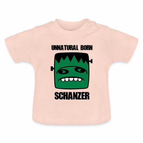 Fonster unnatural born Schanzer - Baby T-Shirt