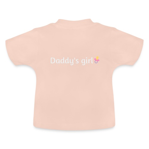 Daddy's girl - Baby T-Shirt