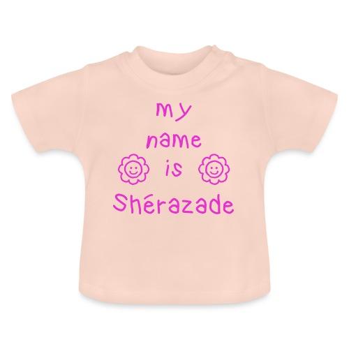 SHERAZADE MY NAME IS - T-shirt Bébé