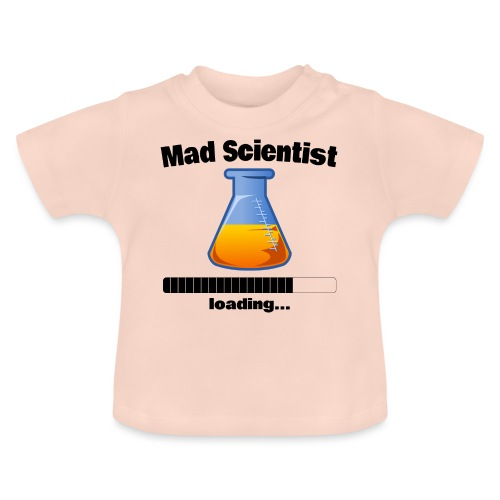 Mad Scientist loading... Baby Motiv - Baby T-Shirt