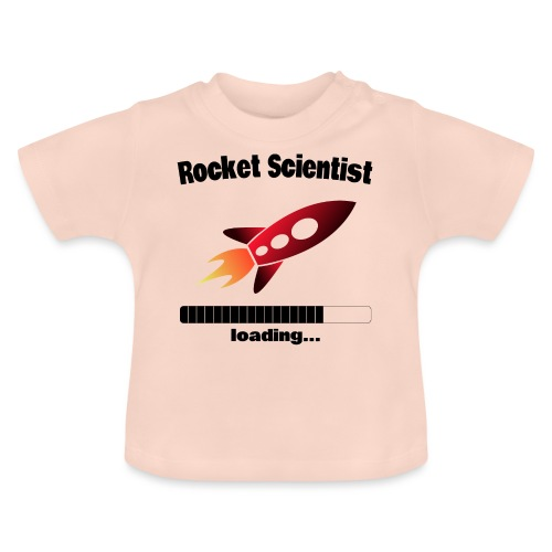 Rocket Scientist loading... Baby Motiv - Baby T-Shirt