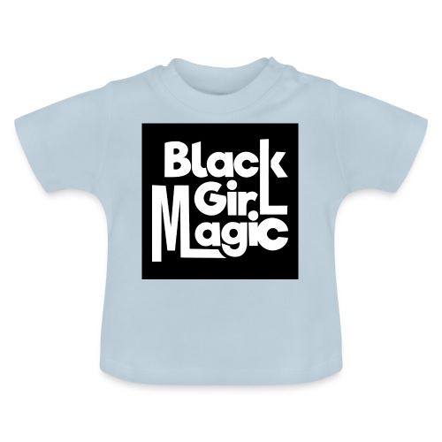 Black Girl Magic 2 White Text - Baby T-Shirt