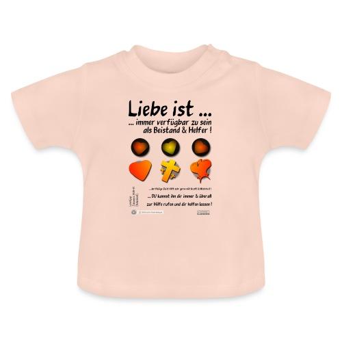 Design Liebe ist immer verfügbar zu sein - Baby T-Shirt