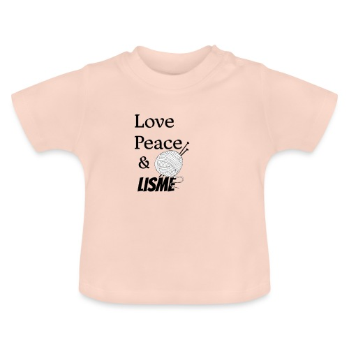 Love Peace & Lisme - Baby T-Shirt