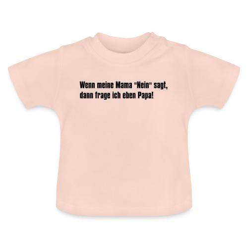 Mama Papa - Baby T-Shirt