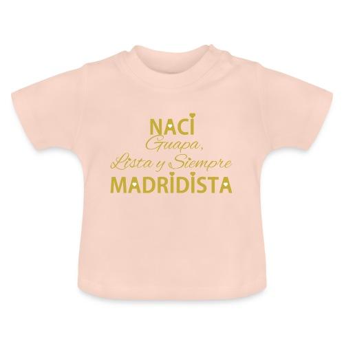 Guapa lista y siempre Madridista - Maglietta per neonato