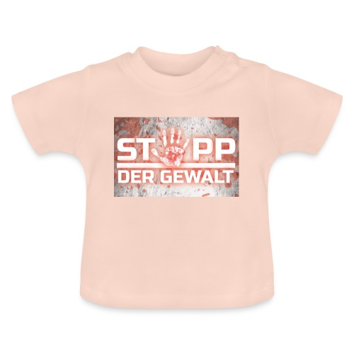 STOPP DER GEWALT - Baby T-Shirt