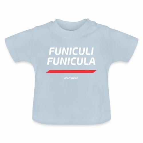 Funicula Funicula - T-shirt Bébé