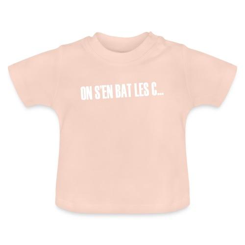 On s'en bat les couilles ;) - T-shirt Bébé