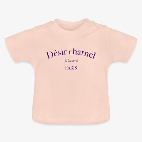 Désir charnel - T-shirt Bébé