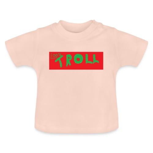 100% Troll - Baby T-Shirt