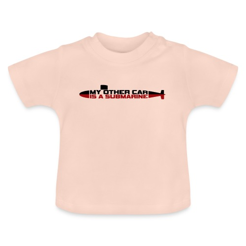 My other car is a Submarine! - Baby T-Shirt