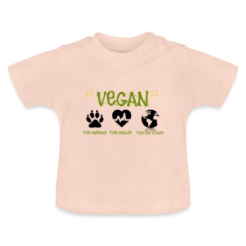Vegan for animals, health and the environment. - Baby T-Shirt