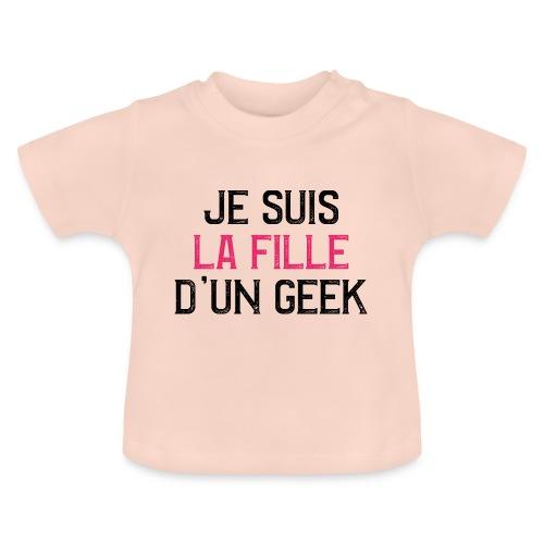 Je suis la fille d'un GEEK - noir et rose - T-shirt Bébé