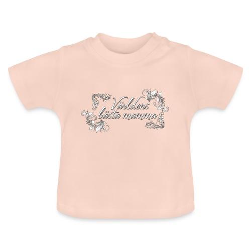 Världens bästa mamma - finaste mors dags presenten - Baby-T-shirt