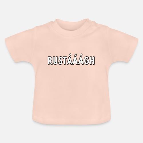 Rustaaagh Blijven! - Baby T-shirt