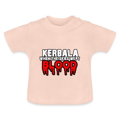 Kerbala - Baby T-Shirt