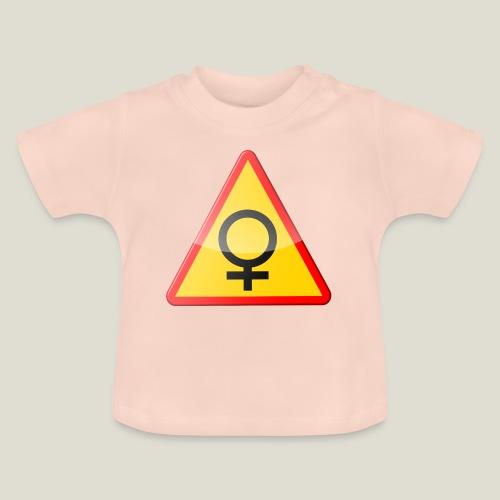 Varning för kvinna! Warning - woman! - Baby-T-shirt