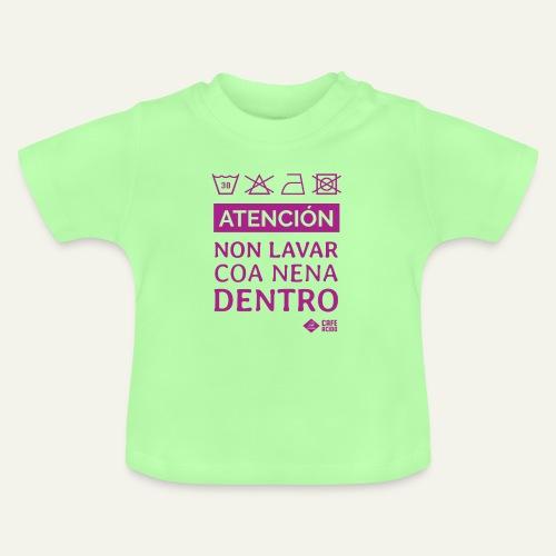 Non lavar coa nena dentro - Camiseta bebé