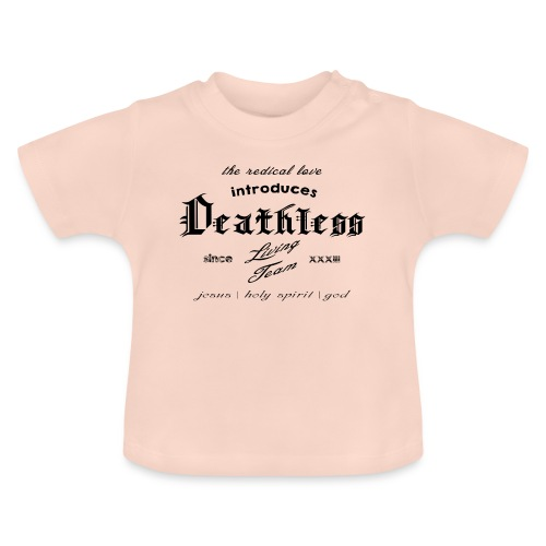deathless living team schwarz - Baby T-Shirt