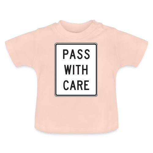 Voorzichtig passeren - Baby T-shirt