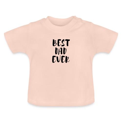 Best Dad Ever - Maglietta per neonato