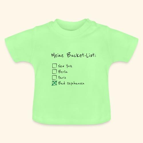 Ich war noch niemals in New York...aber in B.O. - Baby T-Shirt