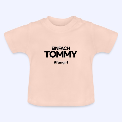 Einfach Tommy / #fangirl / Black Font - Baby T-Shirt