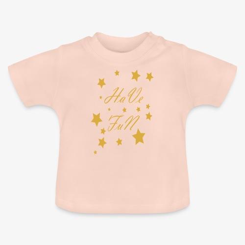 Have Fun - Koszulka niemowlęca