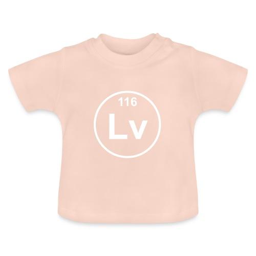Livermorium (Lv) (element 116) - Baby T-Shirt