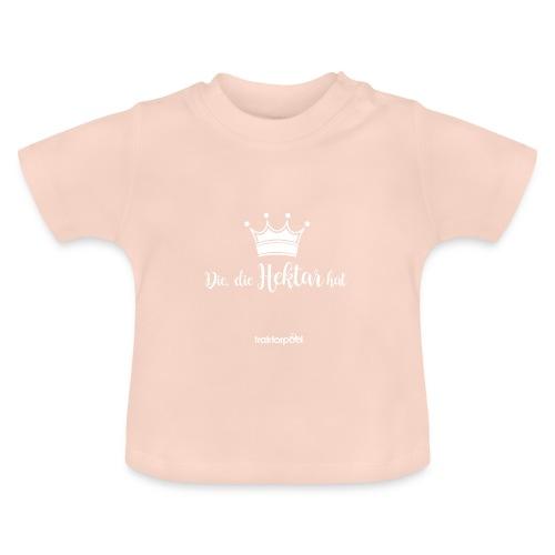 Die, die Hektar hat - Baby T-Shirt
