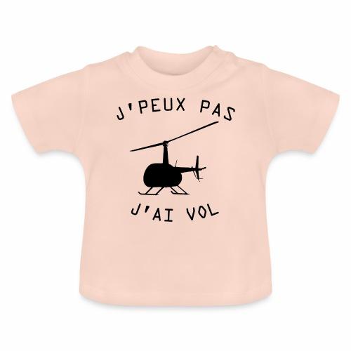 J'peux pas j'ai Vol ! - T-shirt Bébé