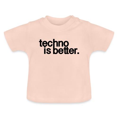 techno is better logo - Koszulka niemowlęca