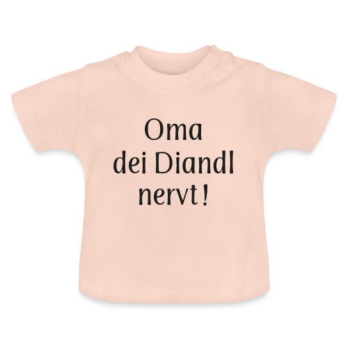 Oma dei Diandl nervt! - Baby T-Shirt