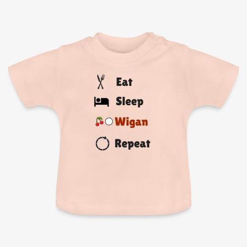 Eat Sleep Wigan Repeat - Baby T-Shirt