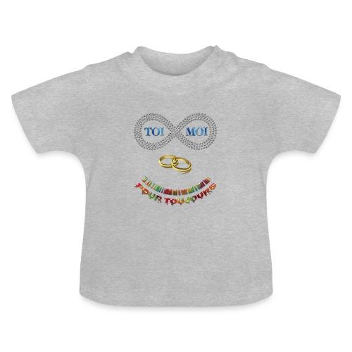 Toi et moi pour toujours - T-shirt Bébé