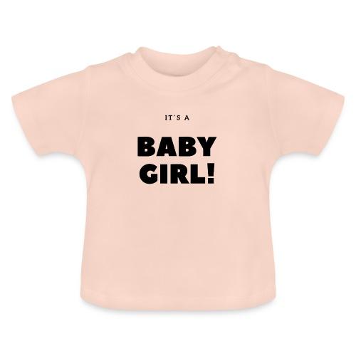 It´s a Baby Girl - Geschenkidee - Baby T-Shirt