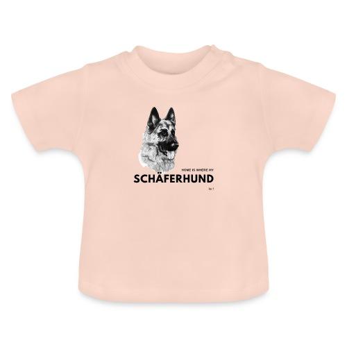 Home is where my Schäferhund is ! - Baby T-Shirt