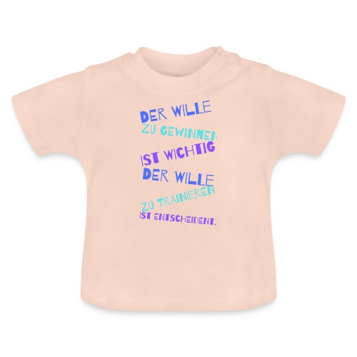 Der Wille - Baby T-Shirt