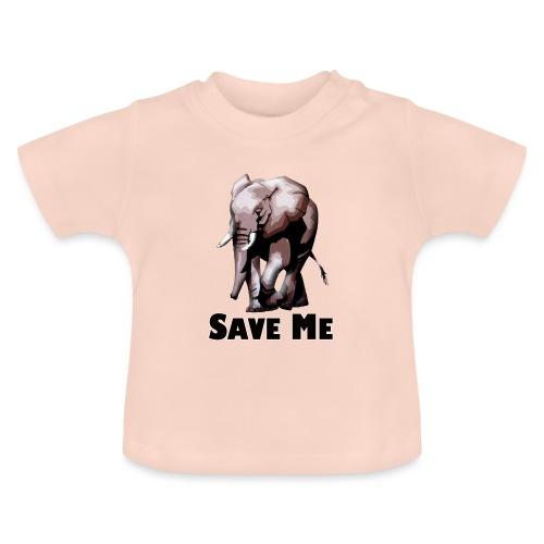 Elefant - SAVE ME - Baby T-Shirt