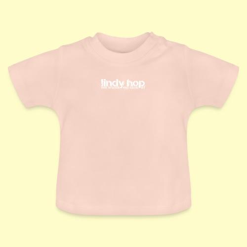 Lindy Hop Dance Geschenk T-Shirt - Baby T-Shirt