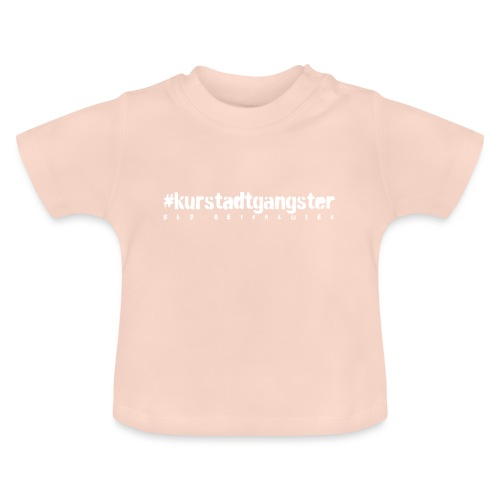 Kurstadtgangster- mit ganz viel Gelassenheit. - Baby T-Shirt