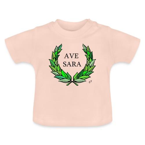 AVE SARA nome nascita modificabile a richiesta - Maglietta per neonato
