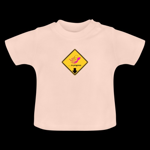 BABY IN PROGRESS - Baby T-Shirt