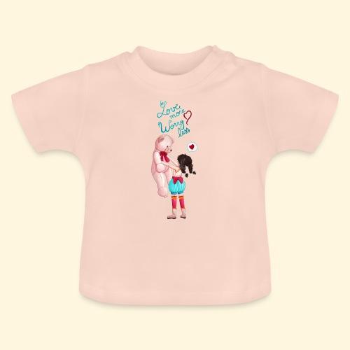 Fille au nounours - Love more Worry less - T-shirt Bébé