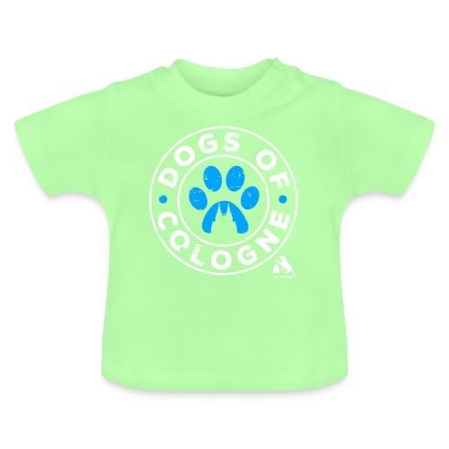 Dogs of Cologne! - Baby T-Shirt