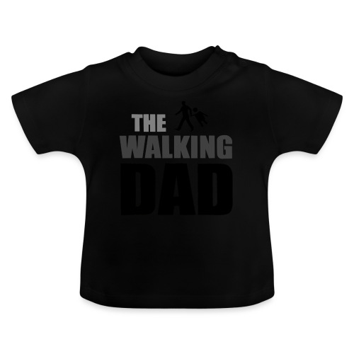 the walking dad auf dem Weg in die lustige Bar - Baby T-Shirt