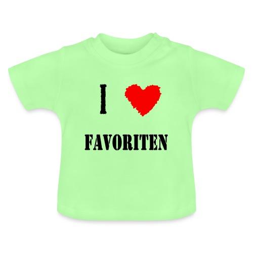 ich liebe favoriten - Baby T-Shirt