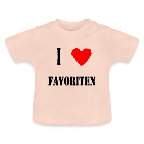 ich liebe favoriten - Baby T-Shirt